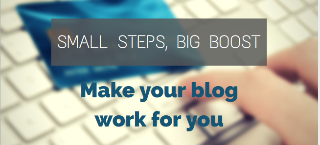 make your blog work for you